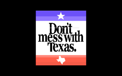 Don't Mess With Texas by Desire
